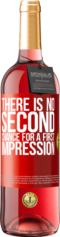 24,95 € Free Shipping | Rosé Wine ROSÉ Edition There is no second chance for a first impression Red Label. Customizable label Young wine Harvest 2020 Tempranillo