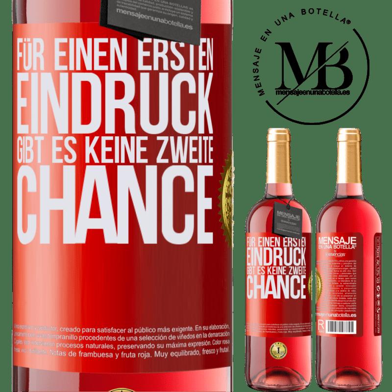 24,95 € Kostenloser Versand | Roséwein ROSÉ Ausgabe Für einen ersten Eindruck gibt es keine zweite Chance Rote Markierung. Anpassbares Etikett Junger Wein Ernte 2020 Tempranillo