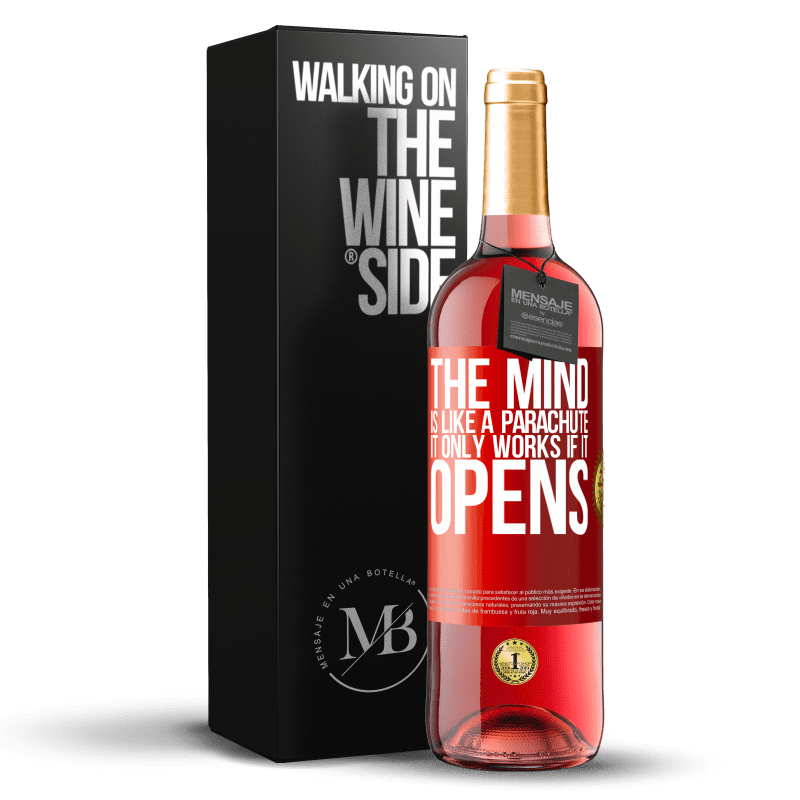 24,95 € Free Shipping | Rosé Wine ROSÉ Edition The mind is like a parachute. It only works if it opens Red Label. Customizable label Young wine Harvest 2020 Tempranillo