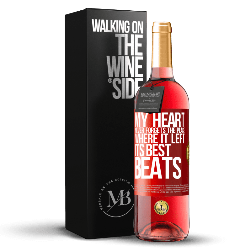 24,95 € Free Shipping | Rosé Wine ROSÉ Edition My heart never forgets the place where it left its best beats Red Label. Customizable label Young wine Harvest 2020 Tempranillo