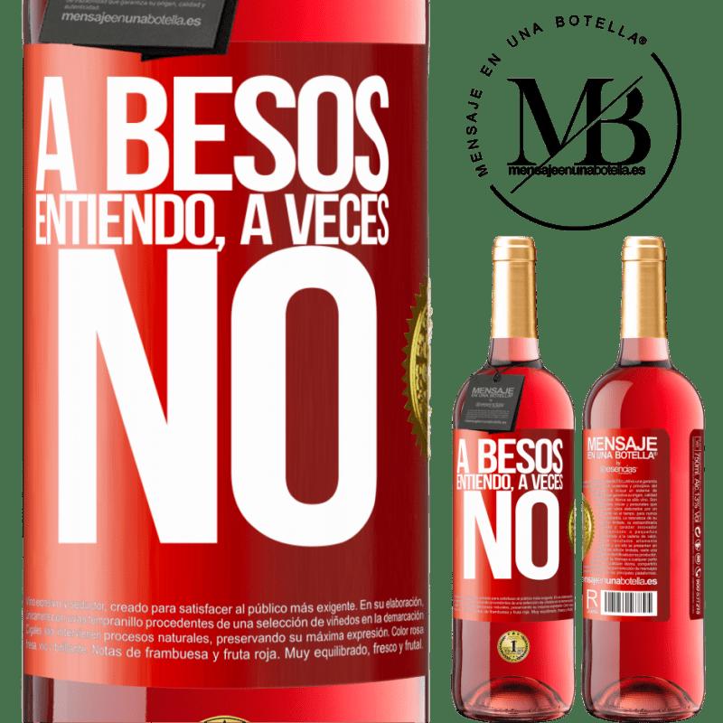 24,95 € Envoi gratuit | Vin rosé Édition ROSÉ A besos entiendo, a veces no Étiquette Rouge. Étiquette personnalisable Vin jeune Récolte 2020 Tempranillo