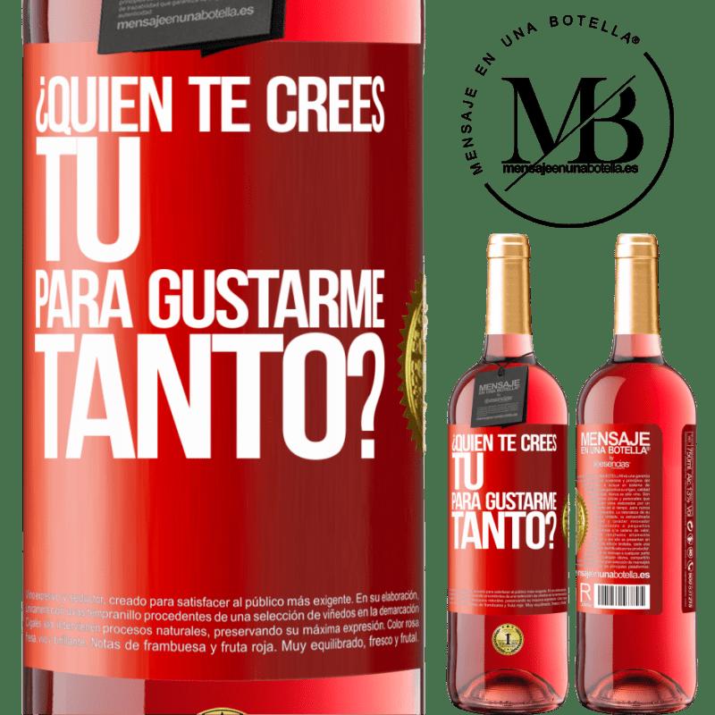 24,95 € Envoi gratuit   Vin rosé Édition ROSÉ qui penses-tu que tu m'aimes autant? Étiquette Rouge. Étiquette personnalisable Vin jeune Récolte 2020 Tempranillo