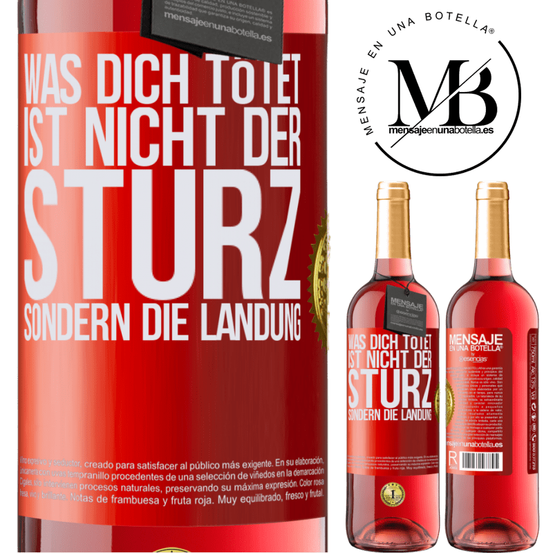 24,95 € Kostenloser Versand | Roséwein ROSÉ Ausgabe Was dich tötet, ist nicht der Sturz, sondern die Landung Rote Markierung. Anpassbares Etikett Junger Wein Ernte 2020 Tempranillo