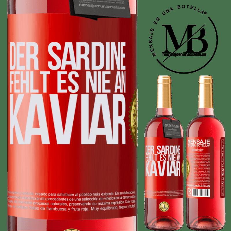 24,95 € Kostenloser Versand | Roséwein ROSÉ Ausgabe Der Sardine fehlt es nie an Kaviar Rote Markierung. Anpassbares Etikett Junger Wein Ernte 2020 Tempranillo