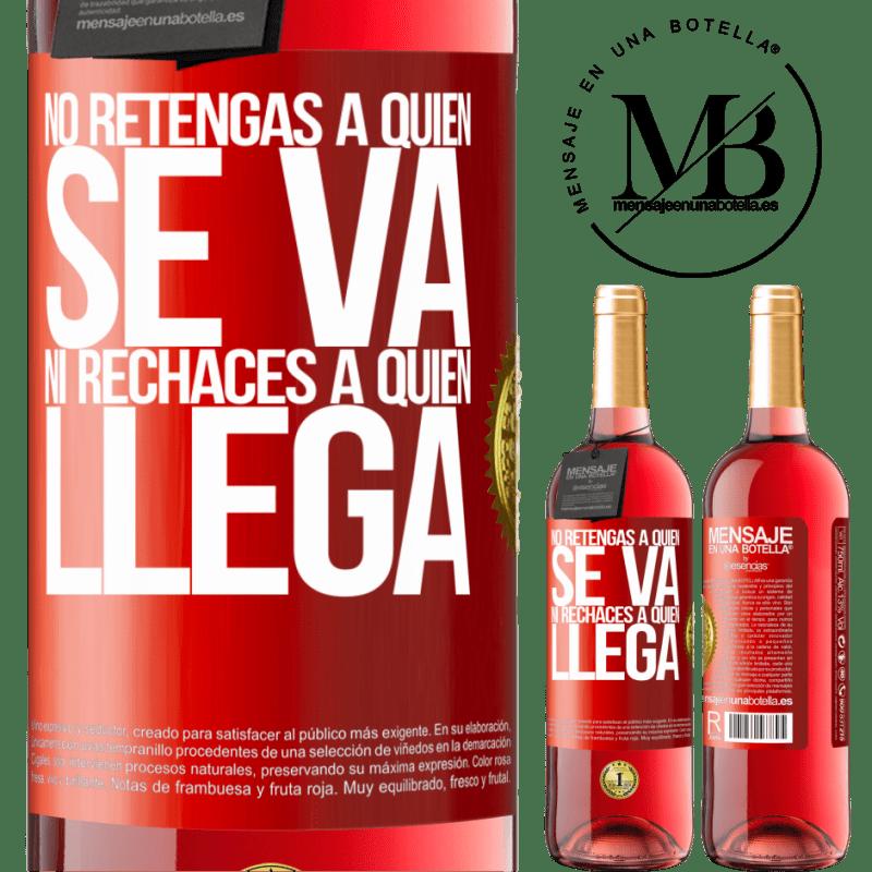 24,95 € Envoi gratuit   Vin rosé Édition ROSÉ Ne retenez pas qui part et ne rejetez pas qui vient Étiquette Rouge. Étiquette personnalisable Vin jeune Récolte 2020 Tempranillo