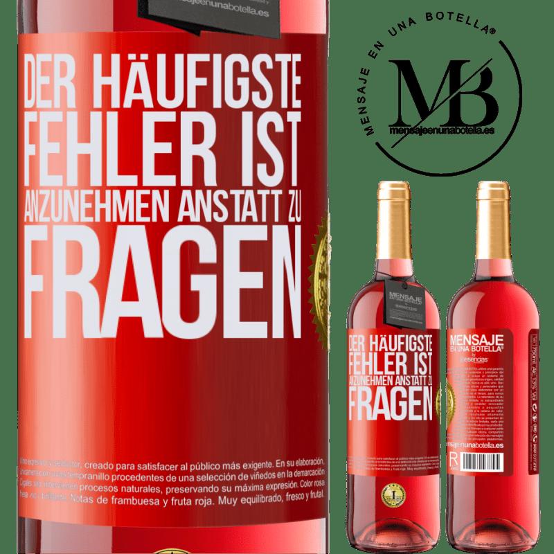 24,95 € Kostenloser Versand   Roséwein ROSÉ Ausgabe Der häufigste Fehler ist anzunehmen, anstatt zu fragen Rote Markierung. Anpassbares Etikett Junger Wein Ernte 2020 Tempranillo