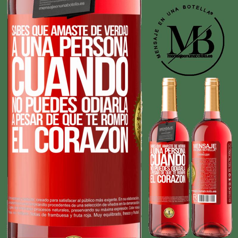 24,95 € Envoi gratuit   Vin rosé Édition ROSÉ Tu sais que tu aimais vraiment une personne quand tu ne peux pas la haïr même s'il t'a brisé le cœur Étiquette Rouge. Étiquette personnalisable Vin jeune Récolte 2020 Tempranillo