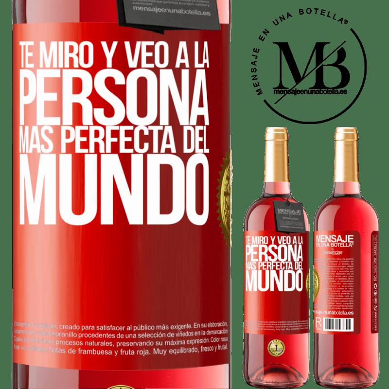 24,95 € Envoi gratuit   Vin rosé Édition ROSÉ Je te regarde et vois la personne la plus parfaite du monde Étiquette Rouge. Étiquette personnalisable Vin jeune Récolte 2020 Tempranillo