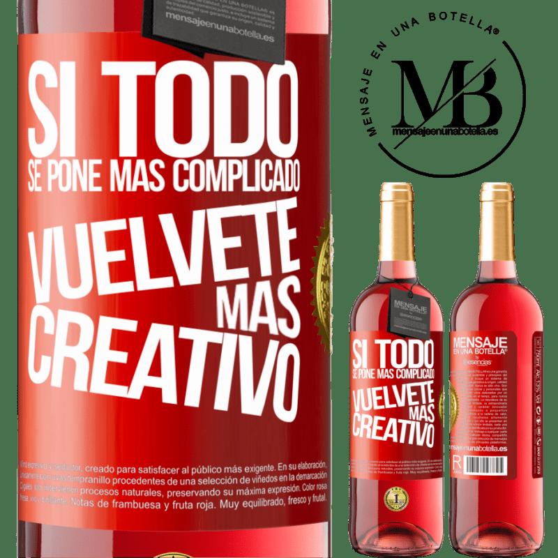 24,95 € Envoi gratuit   Vin rosé Édition ROSÉ Si tout devient plus compliqué, devenez plus créatif Étiquette Rouge. Étiquette personnalisable Vin jeune Récolte 2020 Tempranillo
