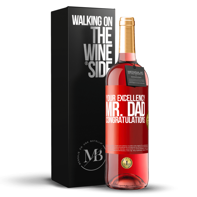 24,95 € Free Shipping | Rosé Wine ROSÉ Edition Your Excellency Mr. Dad. Congratulations Red Label. Customizable label Young wine Harvest 2020 Tempranillo