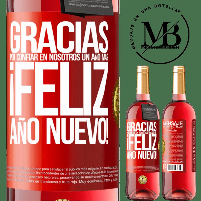 24,95 € Envoi gratuit | Vin rosé Édition ROSÉ Merci de nous faire confiance pour une autre année. Bonne année Étiquette Rouge. Étiquette personnalisable Vin jeune Récolte 2020 Tempranillo