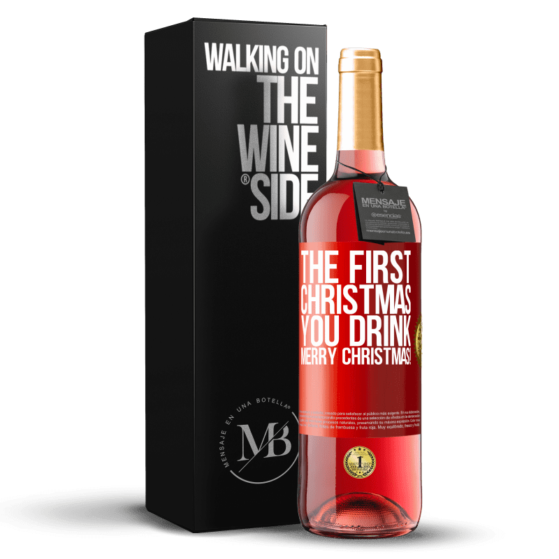 24,95 € Free Shipping   Rosé Wine ROSÉ Edition The first Christmas you drink. Merry Christmas! Red Label. Customizable label Young wine Harvest 2020 Tempranillo