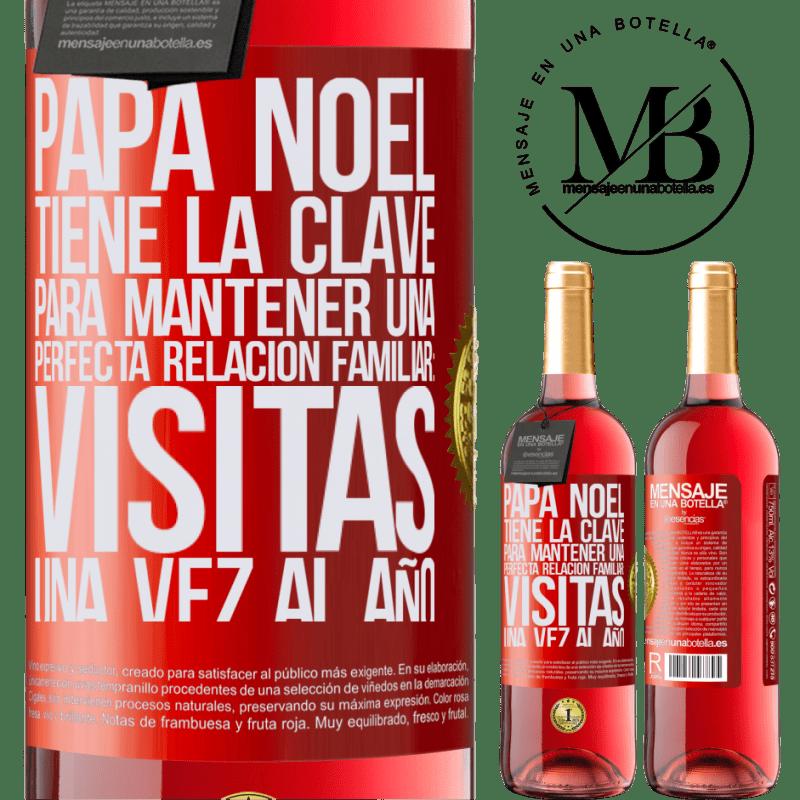 24,95 € Envoi gratuit | Vin rosé Édition ROSÉ Le Père Noël a la clé pour maintenir une relation familiale parfaite: Visites une fois par an Étiquette Rouge. Étiquette personnalisable Vin jeune Récolte 2020 Tempranillo