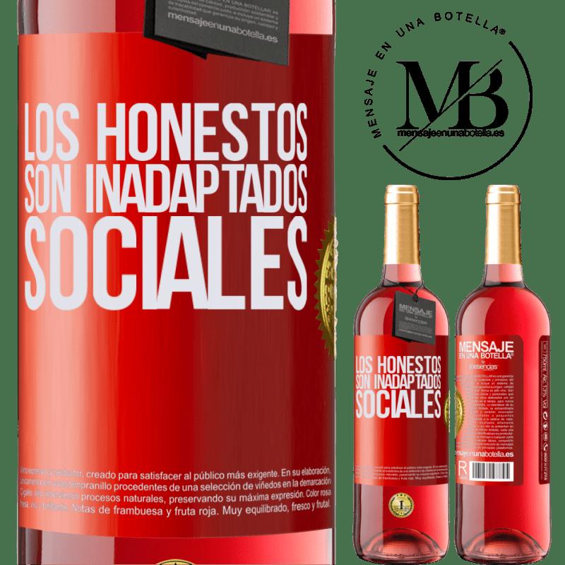 24,95 € Envoi gratuit | Vin rosé Édition ROSÉ Les honnêtes sont des inadaptés sociaux Étiquette Rouge. Étiquette personnalisable Vin jeune Récolte 2020 Tempranillo
