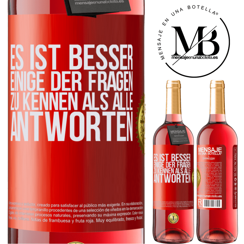 24,95 € Kostenloser Versand   Roséwein ROSÉ Ausgabe Es ist besser, einige der Fragen zu kennen als alle Antworten Rote Markierung. Anpassbares Etikett Junger Wein Ernte 2020 Tempranillo