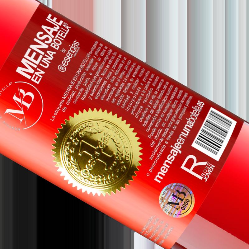 Limited Edition. «Excessive alcohol is detrimental to your secrets» ROSÉ Edition