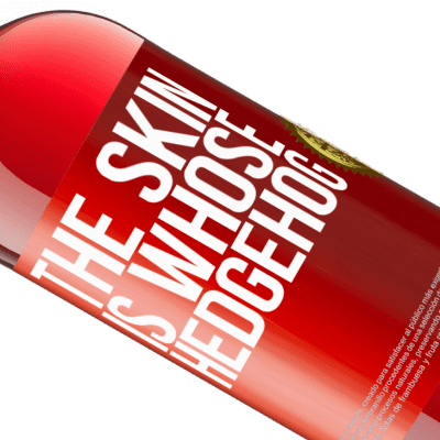 Unique & Personal Expressions. «The skin is whose hedgehog» ROSÉ Edition