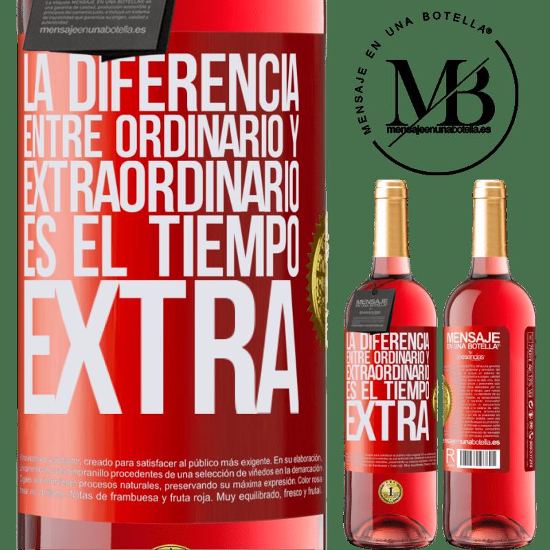 24,95 € Envoi gratuit   Vin rosé Édition ROSÉ La différence entre l'ordinaire et l'extraordinaire est le temps EXTRA Étiquette Rouge. Étiquette personnalisable Vin jeune Récolte 2020 Tempranillo
