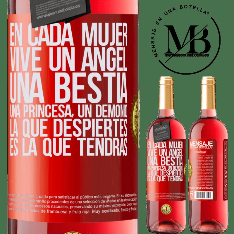 24,95 € Envoi gratuit | Vin rosé Édition ROSÉ Dans chaque femme vit un ange, une bête, une princesse, un démon. Celui que vous réveillez est celui que vous aurez Étiquette Rouge. Étiquette personnalisable Vin jeune Récolte 2020 Tempranillo