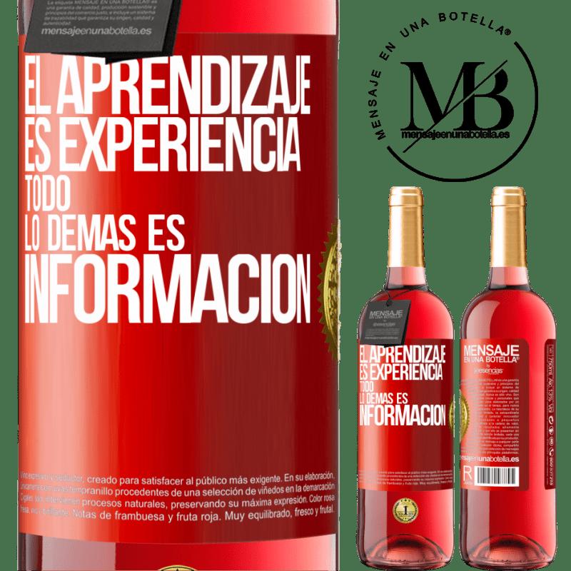 24,95 € Envoi gratuit   Vin rosé Édition ROSÉ L'apprentissage est l'expérience. Tout le reste est information Étiquette Rouge. Étiquette personnalisable Vin jeune Récolte 2020 Tempranillo