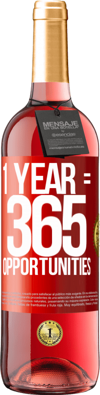 24,95 € Free Shipping | Rosé Wine ROSÉ Edition 1 year 365 opportunities Red Label. Customizable label Young wine Harvest 2020 Tempranillo
