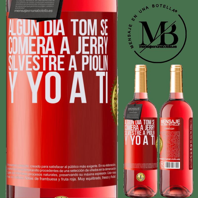 24,95 € Envoi gratuit   Vin rosé Édition ROSÉ Tom mangera Jerry, Silvestre a Piolin, et je te mangerai un jour Étiquette Rouge. Étiquette personnalisable Vin jeune Récolte 2020 Tempranillo