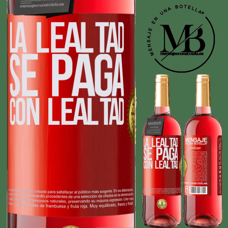 24,95 € Envoi gratuit | Vin rosé Édition ROSÉ La fidélité est payée avec fidélité Étiquette Rouge. Étiquette personnalisable Vin jeune Récolte 2020 Tempranillo