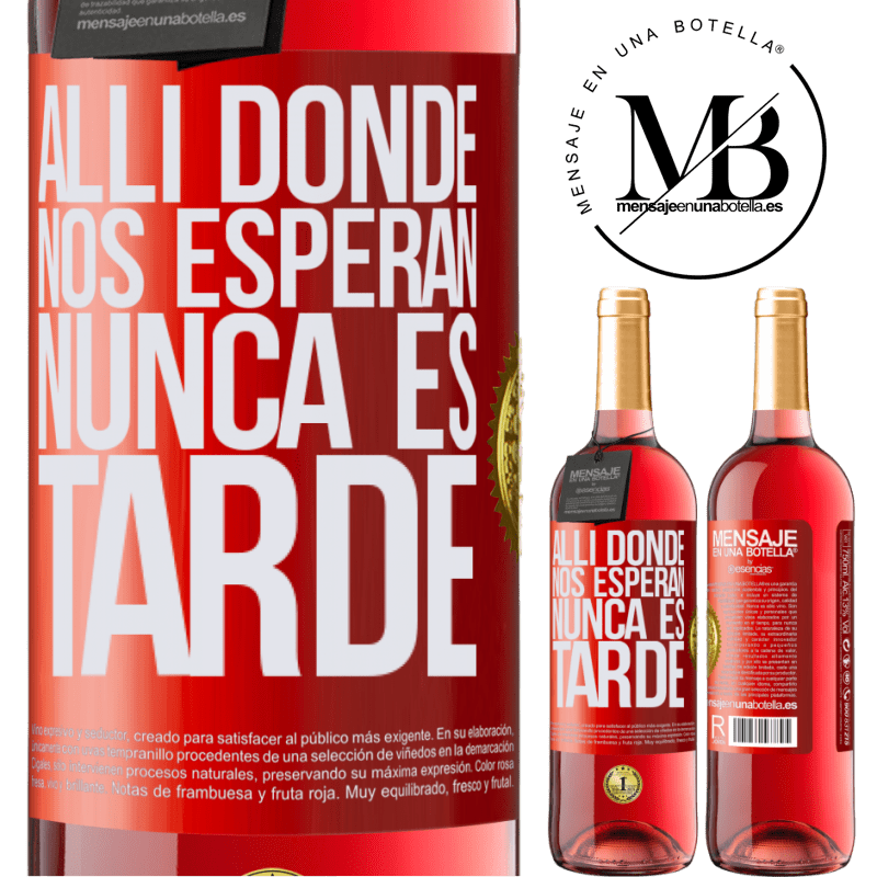 24,95 € Envoi gratuit   Vin rosé Édition ROSÉ Où ils nous attendent, il n'est jamais trop tard Étiquette Rouge. Étiquette personnalisable Vin jeune Récolte 2020 Tempranillo