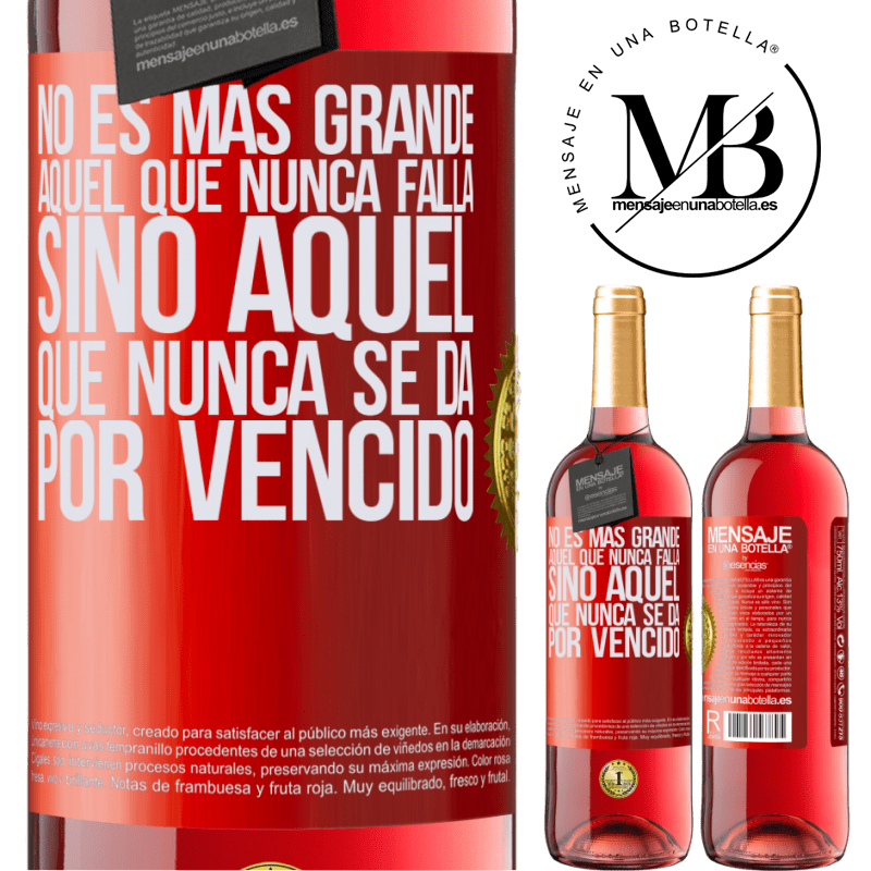 24,95 € Envoi gratuit | Vin rosé Édition ROSÉ Celui qui n'échoue jamais n'est pas plus grand mais celui qui n'abandonne jamais Étiquette Rouge. Étiquette personnalisable Vin jeune Récolte 2020 Tempranillo