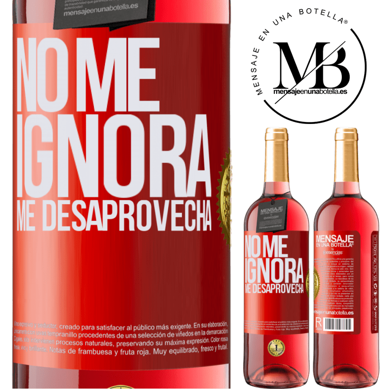 24,95 € Envoi gratuit | Vin rosé Édition ROSÉ Il ne m'ignore pas, il me manque Étiquette Rouge. Étiquette personnalisable Vin jeune Récolte 2020 Tempranillo