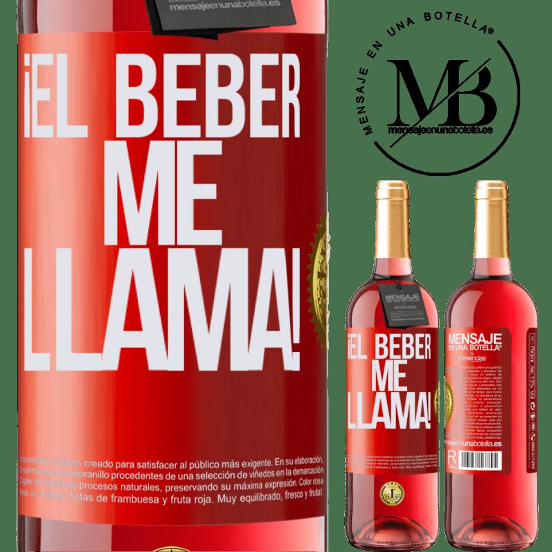 24,95 € Envoi gratuit | Vin rosé Édition ROSÉ boire m'appelle! Étiquette Rouge. Étiquette personnalisable Vin jeune Récolte 2020 Tempranillo