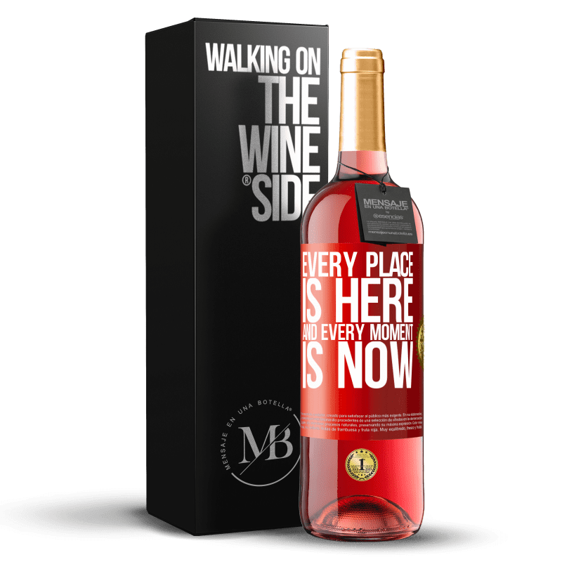 24,95 € Free Shipping | Rosé Wine ROSÉ Edition Every place is here and every moment is now Red Label. Customizable label Young wine Harvest 2020 Tempranillo