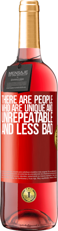 24,95 € Free Shipping | Rosé Wine ROSÉ Edition There are people who are unique and unrepeatable. And less bad Red Label. Customizable label Young wine Harvest 2020 Tempranillo