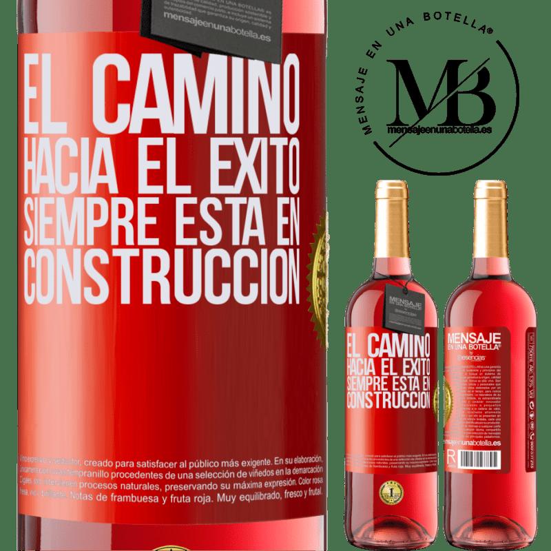 24,95 € Envoi gratuit   Vin rosé Édition ROSÉ La route du succès est toujours en construction Étiquette Rouge. Étiquette personnalisable Vin jeune Récolte 2020 Tempranillo