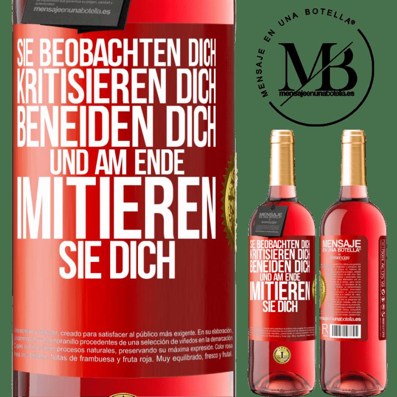 24,95 € Kostenloser Versand | Roséwein ROSÉ Ausgabe Sie beobachten dich, kritisieren dich, beneiden dich ... und am Ende imitieren sie dich Rote Markierung. Anpassbares Etikett Junger Wein Ernte 2020 Tempranillo