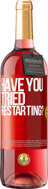 24,95 € | Rosé Wine ROSÉ Edition have you tried restarting? Red Label. Customizable label Young wine Harvest 2020 Tempranillo