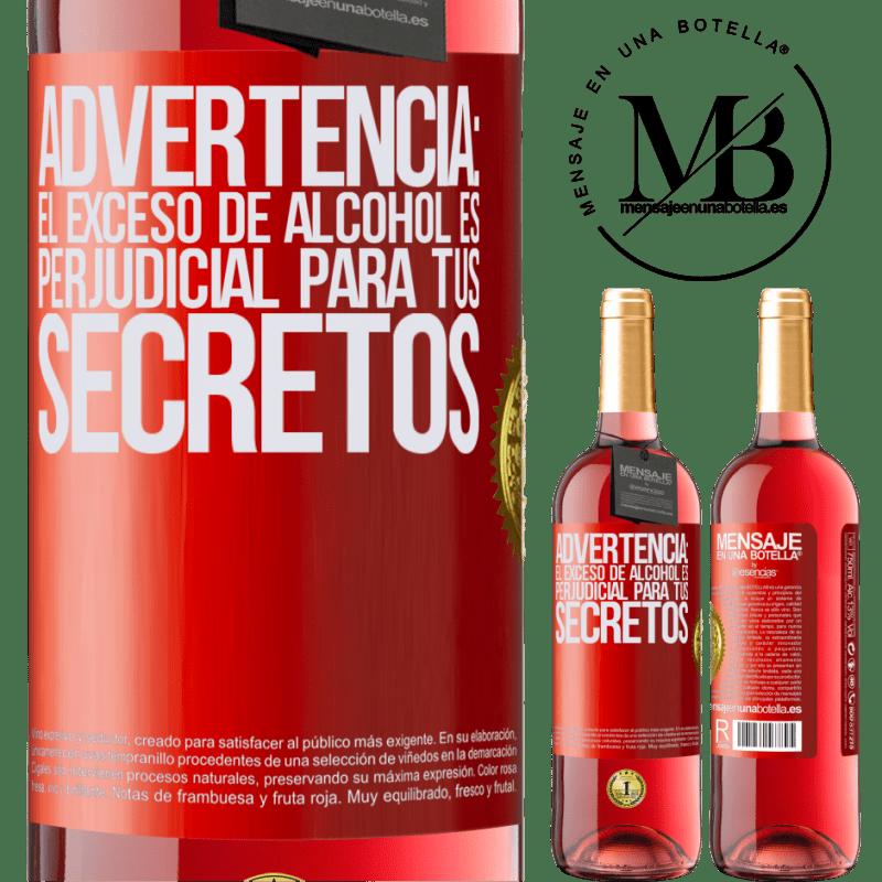 24,95 € Envoi gratuit   Vin rosé Édition ROSÉ Avertissement: un excès d'alcool est dangereux pour vos secrets Étiquette Rouge. Étiquette personnalisable Vin jeune Récolte 2020 Tempranillo