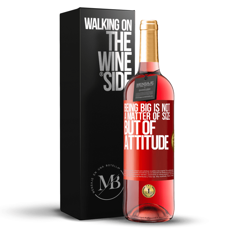 24,95 € Free Shipping | Rosé Wine ROSÉ Edition Being big is not a matter of size, but of attitude Red Label. Customizable label Young wine Harvest 2020 Tempranillo