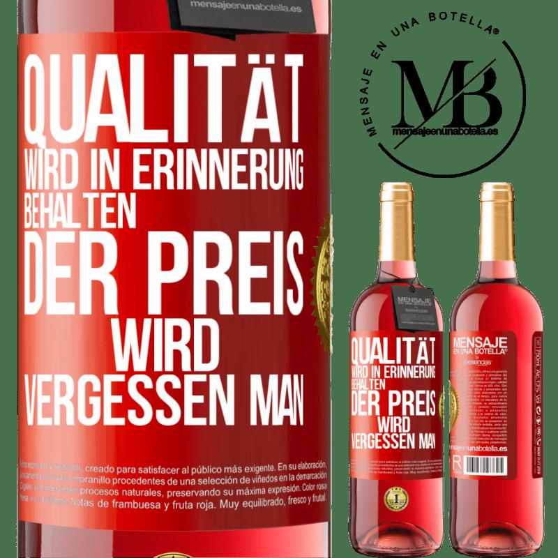 24,95 € Kostenloser Versand | Roséwein ROSÉ Ausgabe Qualität wird in Erinnerung behalten, Preis wird vergessen Rote Markierung. Anpassbares Etikett Junger Wein Ernte 2020 Tempranillo