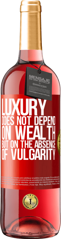 24,95 € Free Shipping | Rosé Wine ROSÉ Edition Luxury does not depend on wealth, but on the absence of vulgarity Red Label. Customizable label Young wine Harvest 2020 Tempranillo