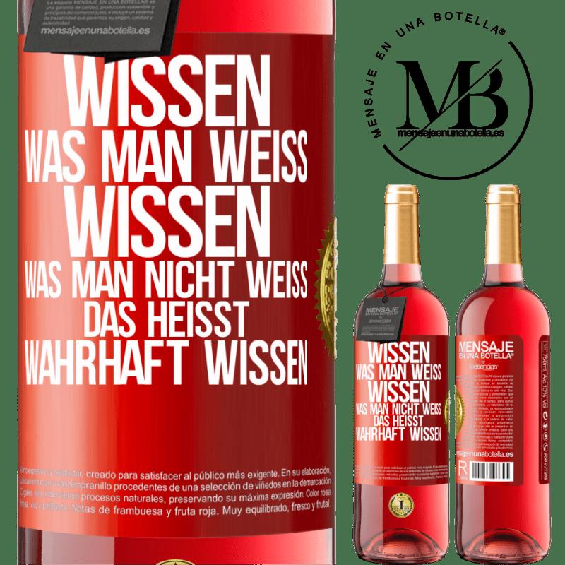24,95 € Kostenloser Versand   Roséwein ROSÉ Ausgabe Wisse, dass das, was bekannt ist, bekannt ist und was nicht bekannt ist Hier ist das wahre Wissen Rote Markierung. Anpassbares Etikett Junger Wein Ernte 2020 Tempranillo