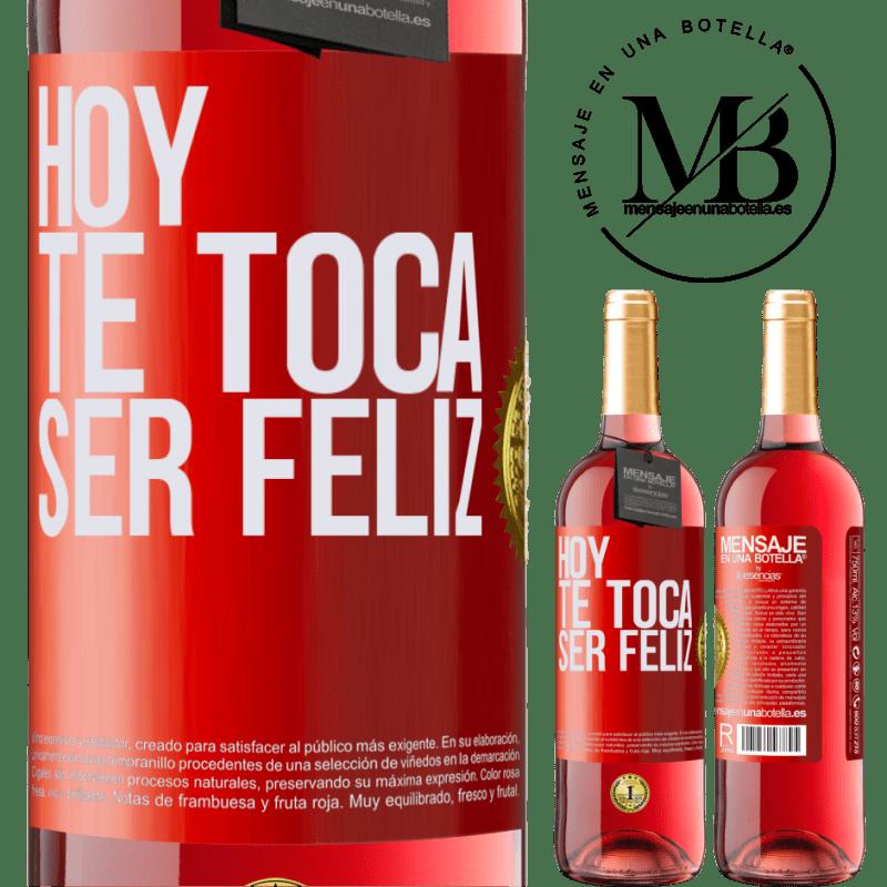 24,95 € Envoi gratuit   Vin rosé Édition ROSÉ Aujourd'hui, il faut être heureux Étiquette Rouge. Étiquette personnalisable Vin jeune Récolte 2020 Tempranillo