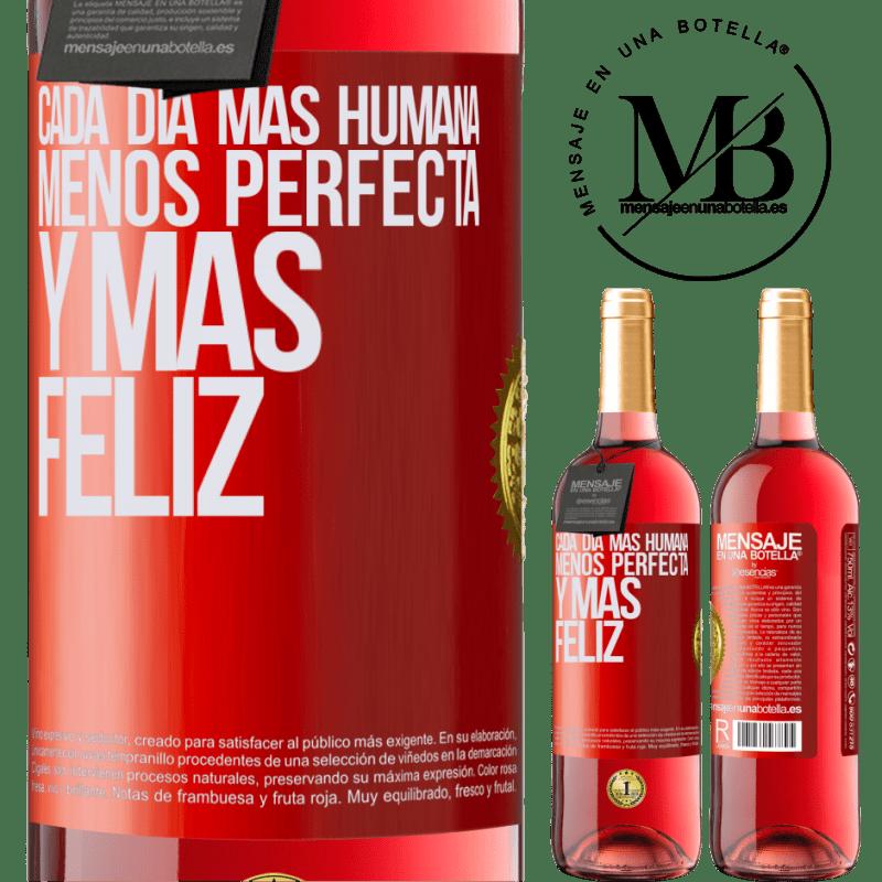 24,95 € Envoi gratuit   Vin rosé Édition ROSÉ Chaque jour plus humain, moins parfait et plus heureux Étiquette Rouge. Étiquette personnalisable Vin jeune Récolte 2020 Tempranillo