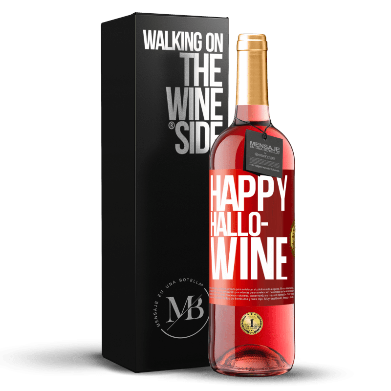 24,95 € Free Shipping | Rosé Wine ROSÉ Edition Happy Hallo-Wine Red Label. Customizable label Young wine Harvest 2020 Tempranillo