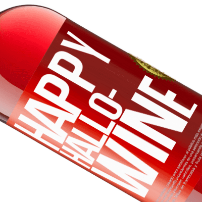 Unique & Personal Expressions. «Happy Hallo-Wine» ROSÉ Edition