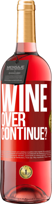 24,95 € Free Shipping   Rosé Wine ROSÉ Edition Wine over. Continue? Red Label. Customizable label Young wine Harvest 2020 Tempranillo