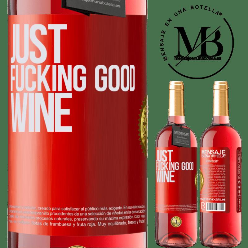 24,95 € Envoi gratuit   Vin rosé Édition ROSÉ Just fucking good wine Étiquette Rouge. Étiquette personnalisable Vin jeune Récolte 2020 Tempranillo
