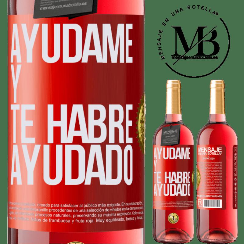 24,95 € Envoi gratuit   Vin rosé Édition ROSÉ Aidez-moi et je vous aurai aidé Étiquette Rouge. Étiquette personnalisable Vin jeune Récolte 2020 Tempranillo