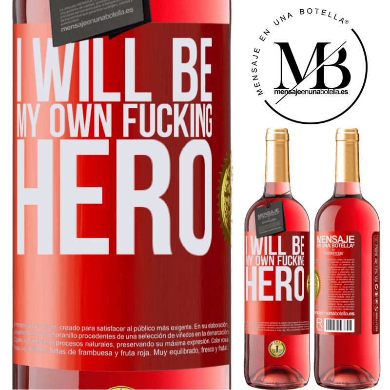24,95 € Envoi gratuit | Vin rosé Édition ROSÉ I will be my own fucking hero Étiquette Rouge. Étiquette personnalisable Vin jeune Récolte 2020 Tempranillo