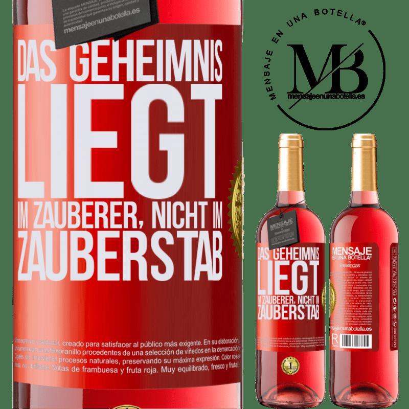 24,95 € Kostenloser Versand   Roséwein ROSÉ Ausgabe Das Geheimnis liegt im Zauberer, nicht im Zauberstab Rote Markierung. Anpassbares Etikett Junger Wein Ernte 2020 Tempranillo